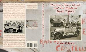 Darlene's SilverStreak and The Bradford Model T Girls